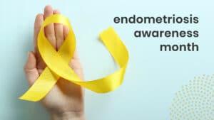 Endometriosis Awareness Month banner